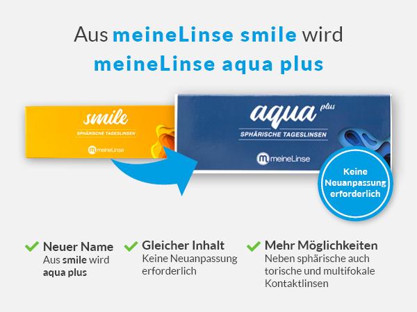 meineLinse smile wird meineLinse aqua plus. Jetzt entdecken